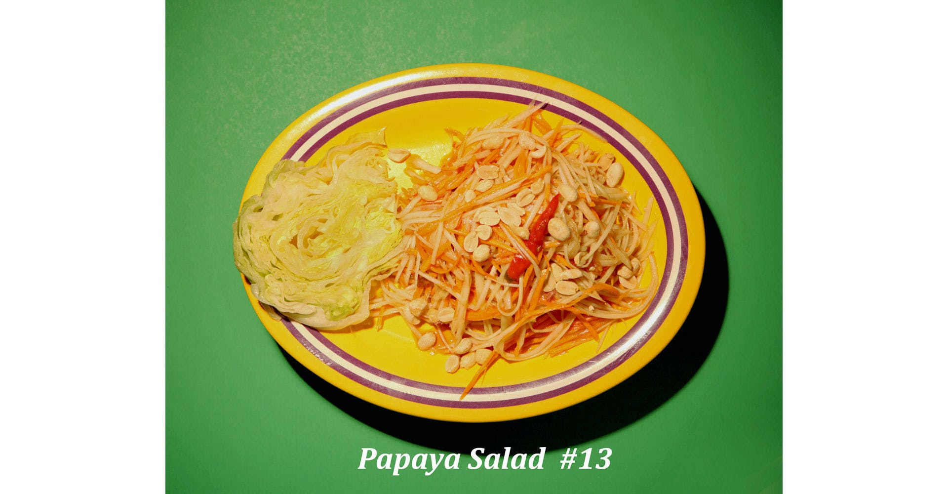 13. Papaya Salad from Narin's Thai Kitchen in Green Bay, WI
