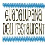 Guadalupana Deli Restaurant in Woodhaven, NY 11421