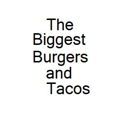 Logo for Biggest Burgers and Tacos