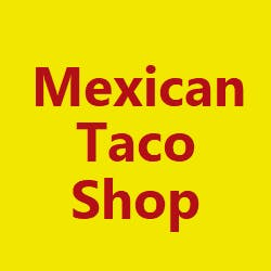 Mexican Taco Shop - Burlingame Rd Menu and Delivery in Topeka KS, 66611