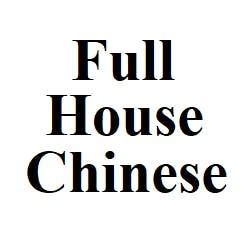 Full House Chinese Restaurant Menu and Delivery in Manhattan KS, 66502