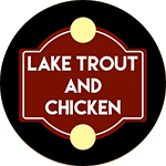 Logo for Lake Trout and Chicken