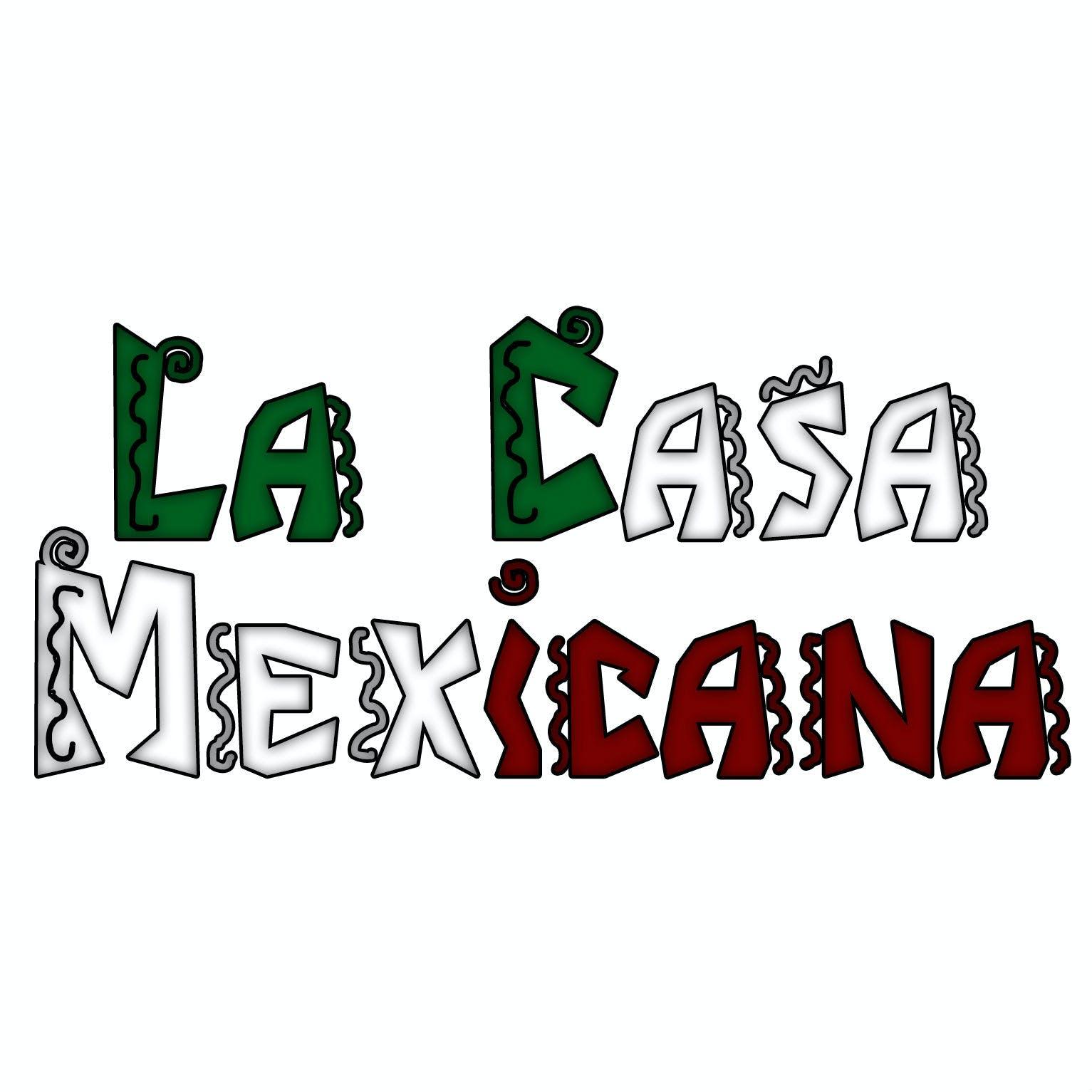 La Casa Mexicana - Bayshore Menu and Delivery in Glendale WI, 53217
