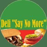 Deli Say No More Menu and Delivery in Columbia SC, 29201