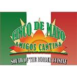 Cinco de Mayo Amigos Cantina - Toledo in Toledo, OH 43617